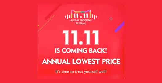 Promotional banner for Singles Day, which reads: 11.11 is coming back! Annual lowest price!