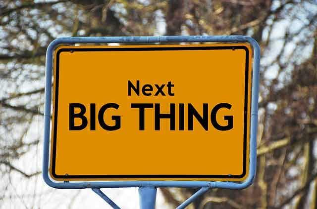 next big thing